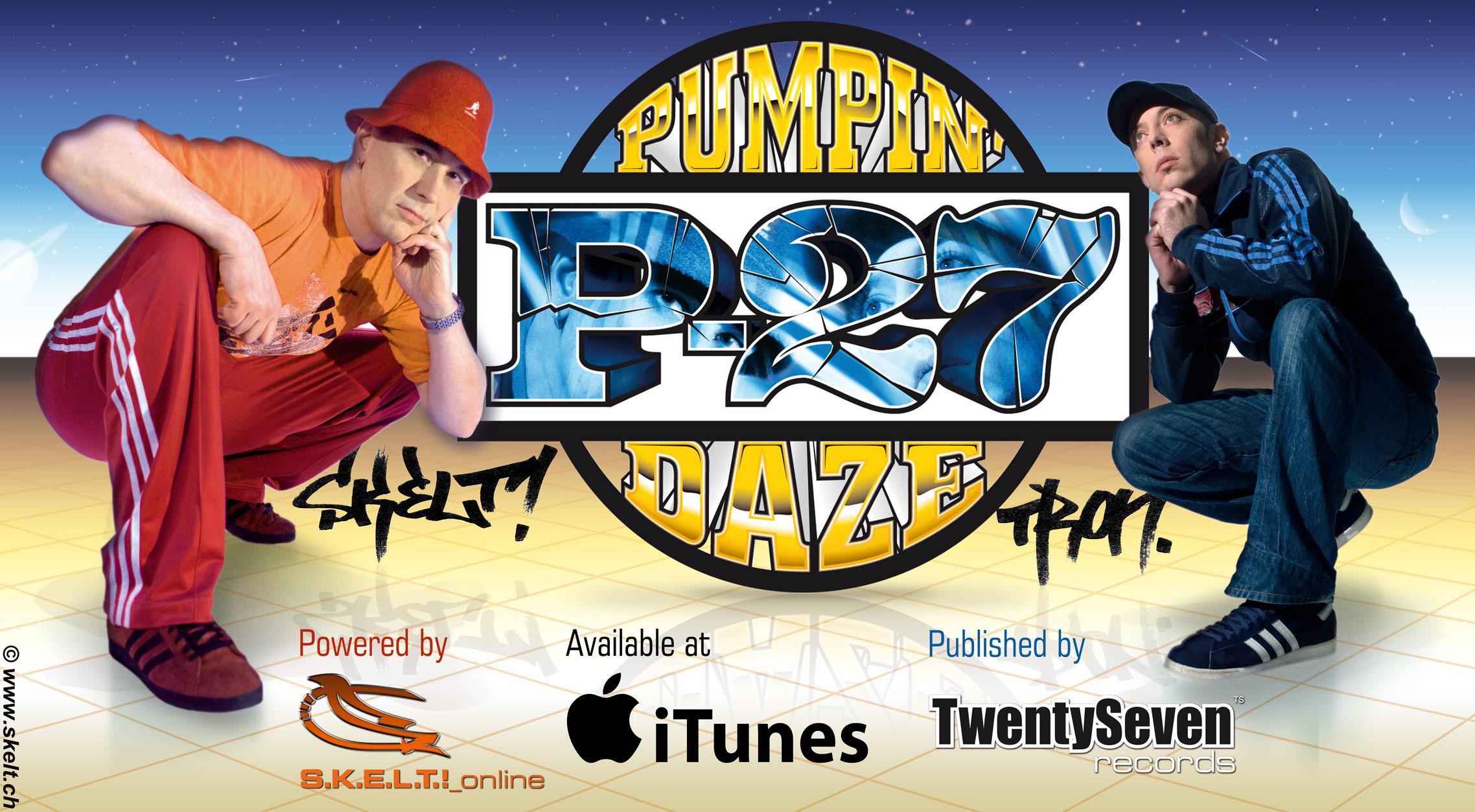 P-27 - Pumpin' Daze (EP / 2007)