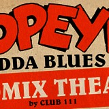 Popeye's Godda Blues
